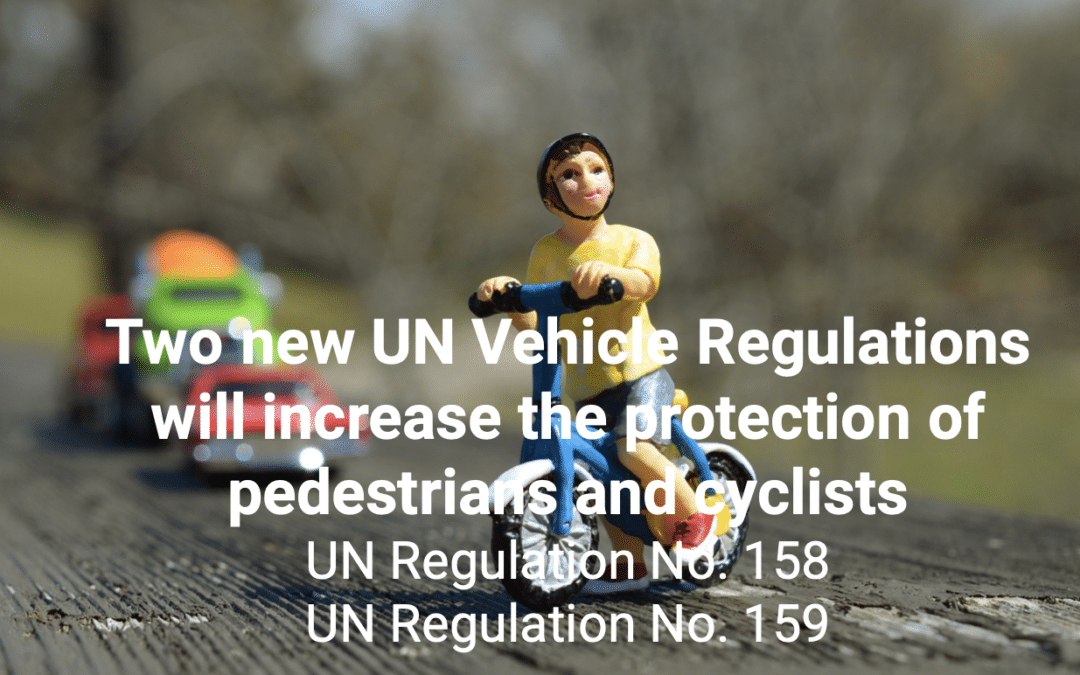 UN ECE Regulation 158 and 159 will increase the protection of pedestrians and cyclists